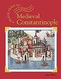 Medieval Constantinople, James E. Barter, 1590182499