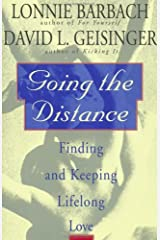 Going the Distance: Finding and Keeping Lifelong Love Paperback