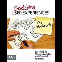Sketching User Experiences: The Workbook