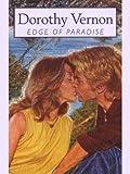 Edge of Paradise, Dorothy Vernon, 0786251220