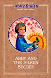 Abby and the Silken Secret, Peggy Lancaster, 0875884903