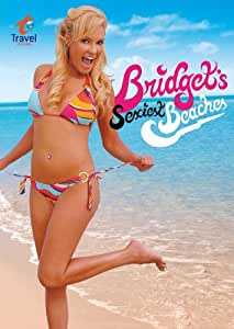 Bridgets Sexiest Beaches: Season 1