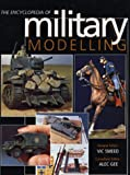 The Encyclopedia of Military Modelling, V. E. Smeed and Alec Gee, 185367317X