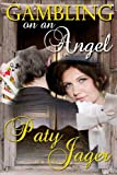 Gambling on an Angel, Paty Jager, 1940064147