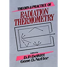 Theory and Practice of Radiation Thermometry
