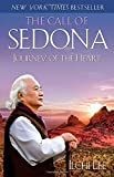 img - for The Call of Sedona: Journey of the Heart by Lee, Ilchi (2012) Paperback book / textbook / text book