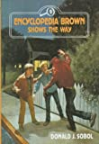 Encyclopedia Brown Shows the Way, Donald J. Sobol, 0525672168