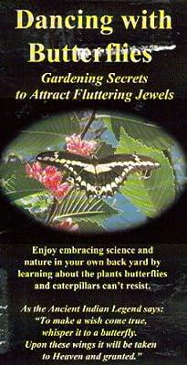 Dancing With Butterflies: Gardening Secrets to Attract Fluttering Jewels