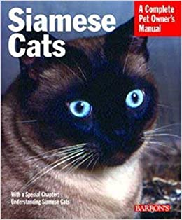 Siamese Cats Complete Pet Owners Manual Marjorie Collier 0027011028489 Amazon Com Books