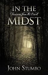 In the Midst: Treasures from the Dark