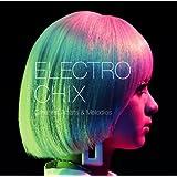 ELECTRO CHIX Greatest Artist&Melodies