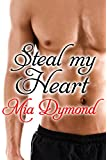 Steal My Heart (Heroes of Seaside Point Book 3)