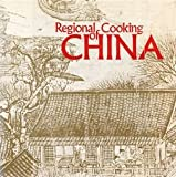 Regional Cooking of China, Margaret Gin and Alfred Castle, 0912238631