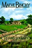 The Return Journey, Maeve Binchy, 0385315066