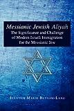 Messianic Jewish Aliyah, Jennifer Marik Betham-Lang, 1450019838