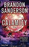 Calamity: Roman (Die Rächer, Band 3)