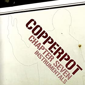 Copperpot - Chapter Seven Verse Two