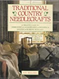Traditional Country Needlecraft, Sue Millard and Random House Value Publishing Staff, 0517121077