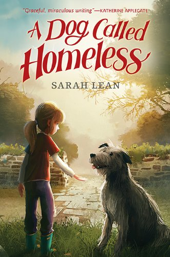 A Dog Called Homeless Kindle Edition By Sarah Lean Children