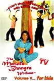 The Masala Bhangra Workout, Vol. 5: For Kids