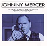 Poetry of Johnny Mercer