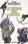 Le Trésor des contes : Coffret en 2 volumes par Pourrat