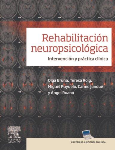 Descargar Libro Rehabilitación Neuropsicológica + Studentconsult En Español: Intervención Y Práctica Clínica Olga Bruna Rabassa