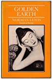 Golden Earth, Norman Lewis, 0907871658