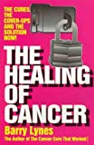 The Healing of Cancer, Barry Lynes, 0919951449