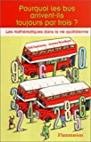img - for pourquoi les bus viennent-ils par trois book / textbook / text book