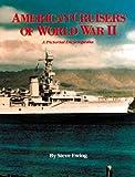 American Cruisers of W. W. II, Steve Ewing, 0933126514