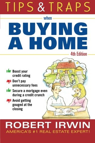 Tips and Traps When Buying a Home (Tips & Traps)