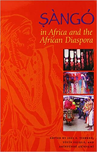 Sàngó in Africa and the African Diaspora (African Expressive