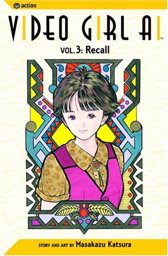 Video Girl Ai, Vol. 3: Recall