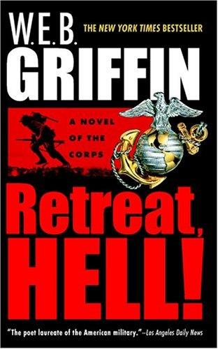 Retreat by W. E. B. Griffin