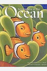 Somewhere in the Ocean by Jennifer Ward T. J. Marsh(2000-04-01) Hardcover