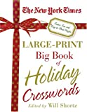The New York Times Large-Print Big Book of Holiday Crosswords, New York Times Staff, 0312330928
