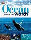 Ocean Watch, Martyn Bramwell, 0789468948
