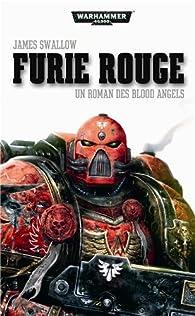 Warhammer 40.000 - Blood Angels 03 - Furie Rouge par James Swallow
