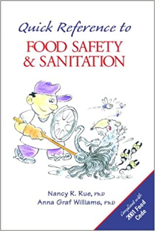 Quick Reference to Food Safety and Sanitation: Nancy R  Rue