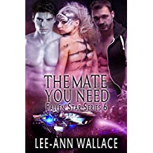The Mate You Need (Fallen Star Book 6)
