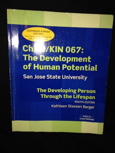 Chad/kin 067: The Development of Human Potential Sjsu / Developing Person Through Lifesapan