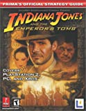 Indiana Jones & the Emperor's Tomb - the Official Strategy Guide