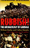 img - for Rubbish!: The Archaeology of Garbage book / textbook / text book