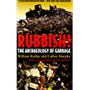 Rubbish!: The Archaeology of Garbage