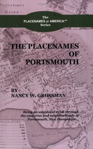The Placenames of Portsmouth (The Placenames of America)