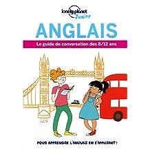 Anglais: Le guide de conversation des 8/12 ans
