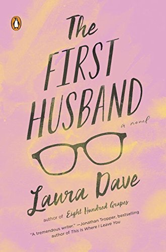 The First Husband: A Novel - Free First Glasses