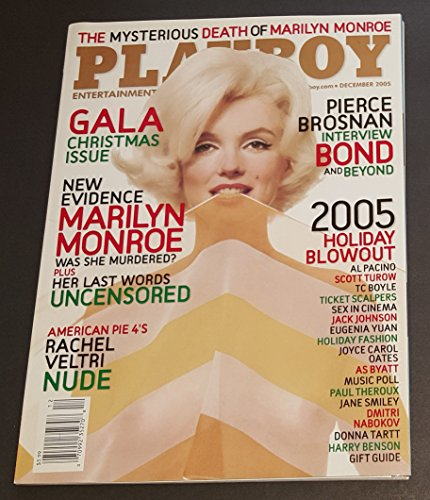 THE MYSTERIOUS DEATH OF MARILYN MONROE PLAYBOY DECEMBER 2005 RACHEL VELTRI NUDE PIERCE BROSNAN AND MORE!