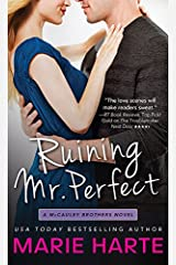 Ruining Mr. Perfect (The McCauley Brothers Book 3) Kindle Edition